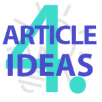 come up with article ideas